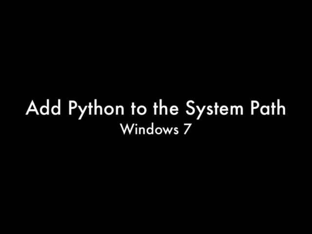 This video demonstrates how to add Python to the Widows system path.