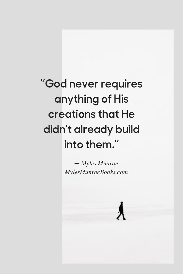 21 Myles Munroe Quotes On Purpose Myles munroe, Myles