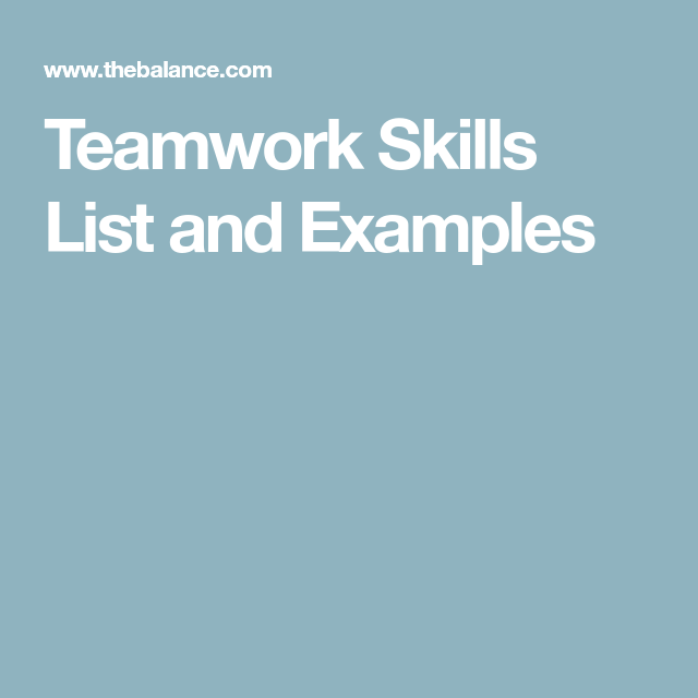 teamwork skills for resumes  cover letters and interviews
