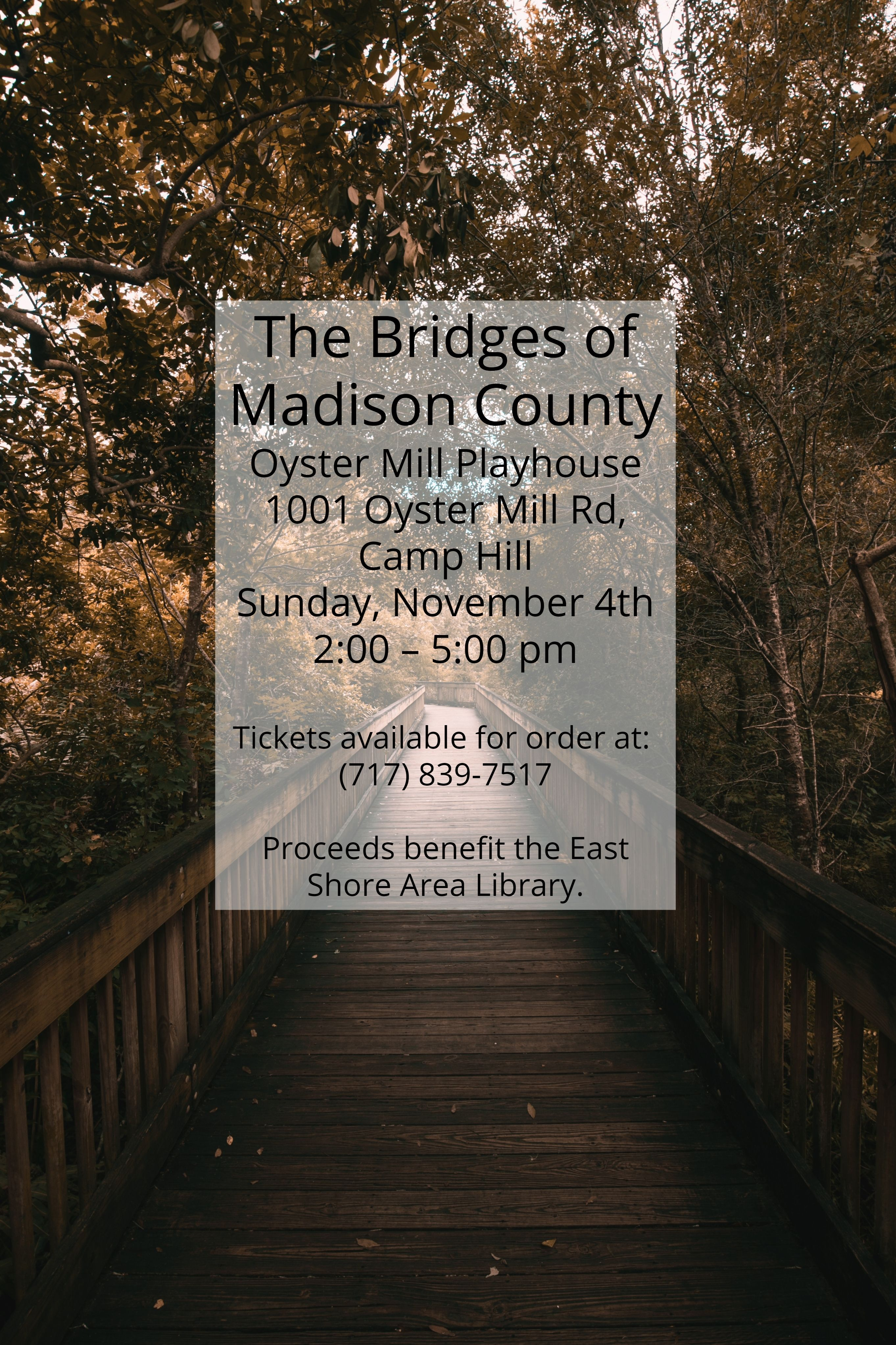Would You Like To Support The East Shore Area Library And Have A Fun Theater Experience Get Your Tickets For The B Event Program Event Calendar Madison County