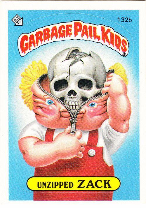 1986 Topps Garbage Pail Kids Unzipped Zack Garbage Pail Kids Garbage Pail Kids Cards Pail
