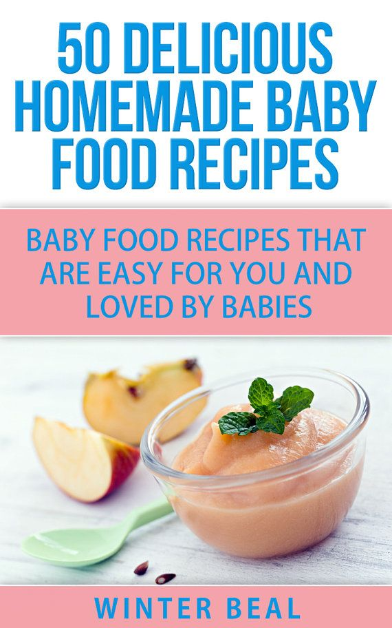 50 delicious homemade baby food recipes baby food recipes that are 50 delicious homemade baby food recipes baby food recipes that are easy for you and forumfinder Images