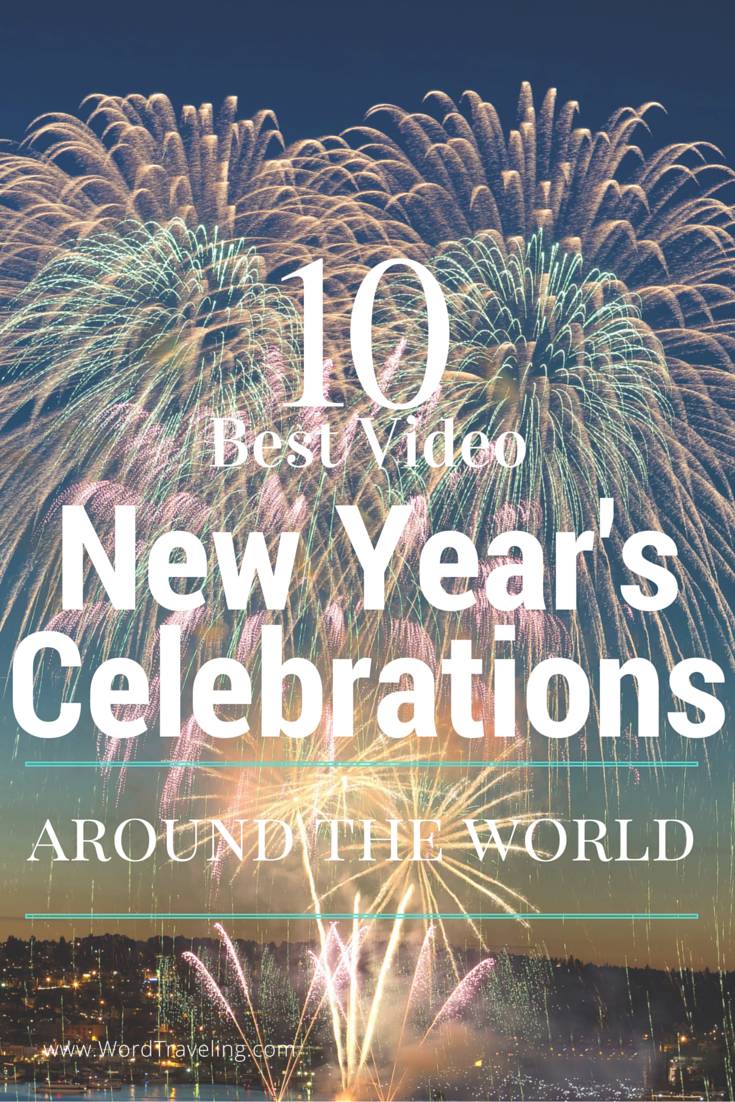 Top Ten New Year S Fireworks Celebrations Around The World Video Word Traveling Dream Vacation Spots New Year Fireworks Celebration Around The World