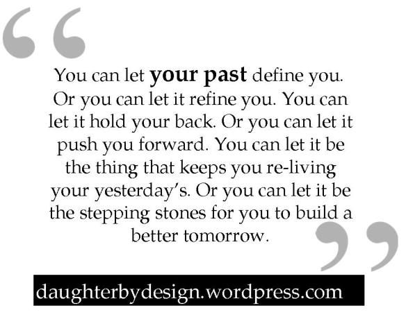 Your Past Doesnt Define You Quotes Google Search Motivational