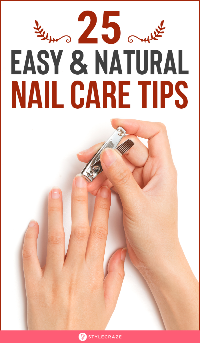 25 Easy And Natural Nail Care Tips And Tricks To Try At Home #Nails #NailCare #T…