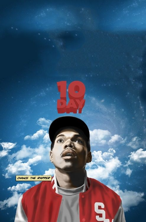 Chance The Rapper 10 Day Savemoney With Images Chance The Rapper Rap Albums Rapper