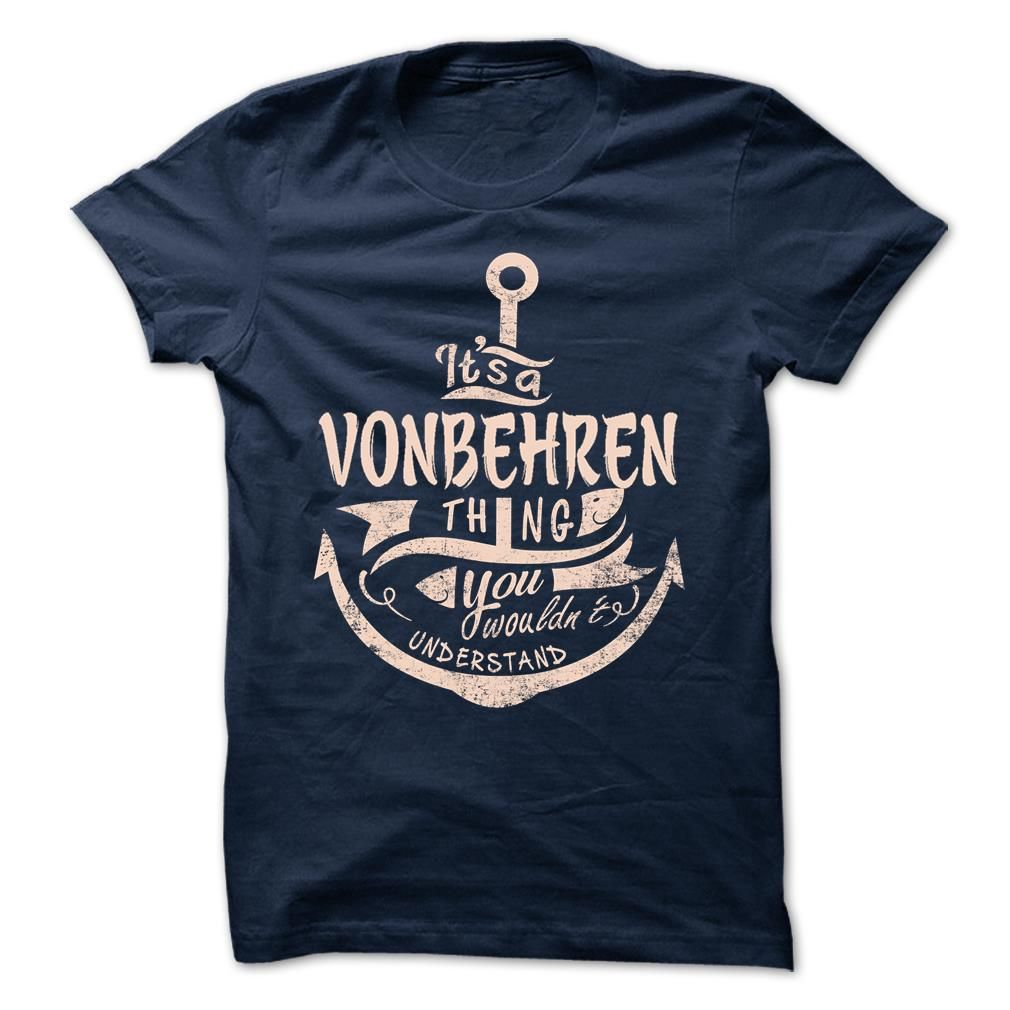 [Love Tshirt name printing] VONBEHREN  Best Shirt design  VONBEHREN  Tshirt Guys Lady Hodie  SHARE and Get Discount Today Order now before we SELL OUT  Camping administrators