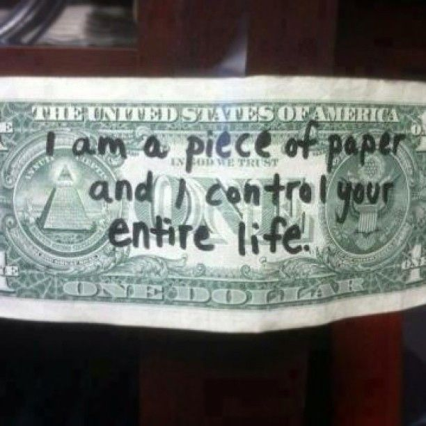 Photo of I am a piece of paper and I control your entire life.