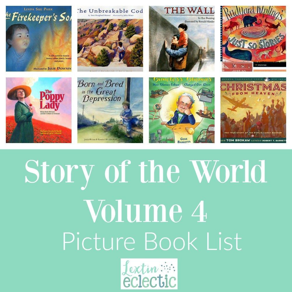 Story of the World Volume 4 Book List | Lextin Eclectic