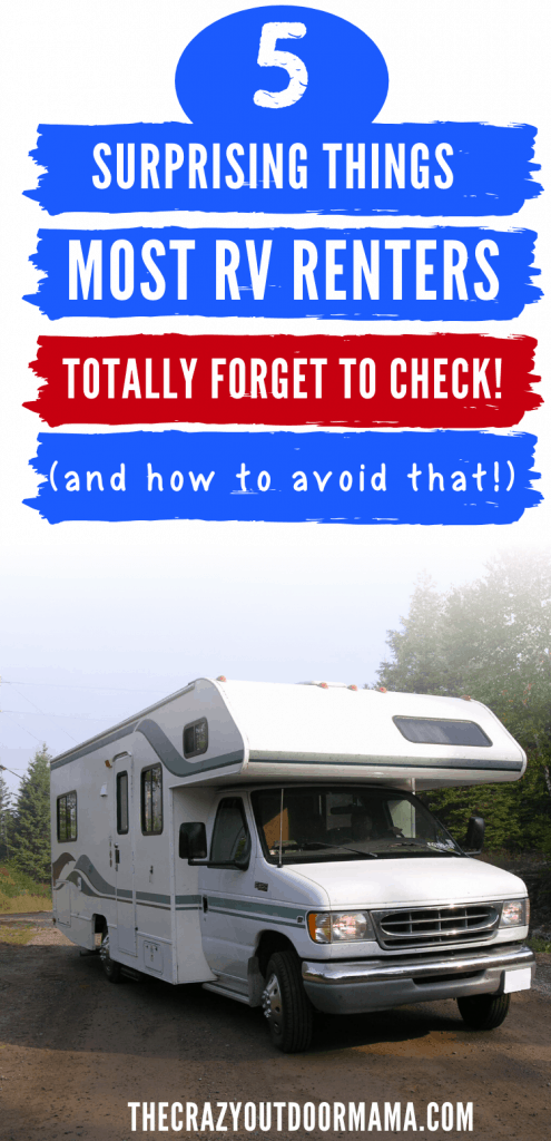 5 Things To Always Do Before Renting An Rv Step By Step How To Rent The Best One The Crazy Outdoor Mama In 2020 Rent Rv Rv Rent