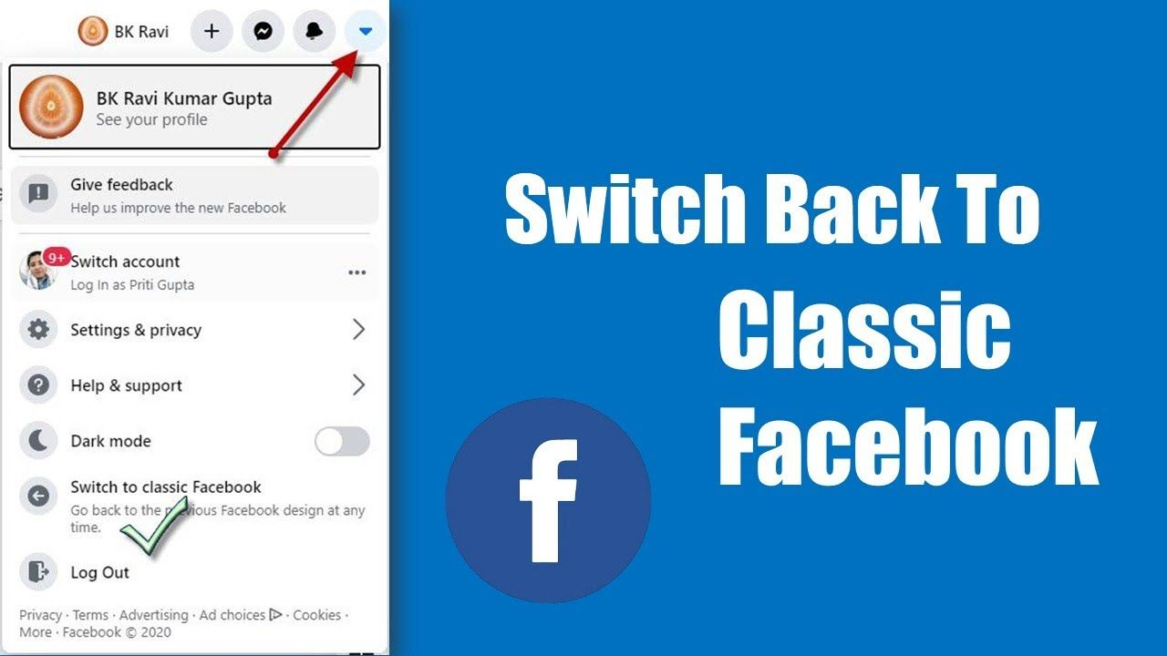 How To Switch Back To Classic Facebook Switch Back To Old Facebook On Old Facebook Facebook Design Writing Skills