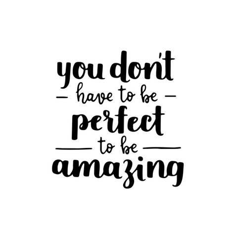 'Motivational Quote - Be Amazing, Not Perfect. Hand Written Brush Lettering on White Isolated Backgr' Art Print - tanyabosyk | Art.com