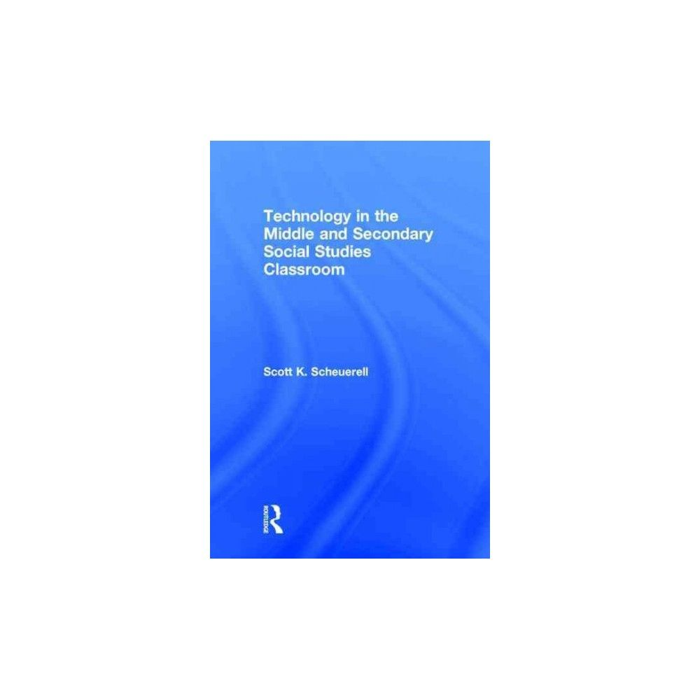 Technology in the Middle and Secondary S (Hardcover)