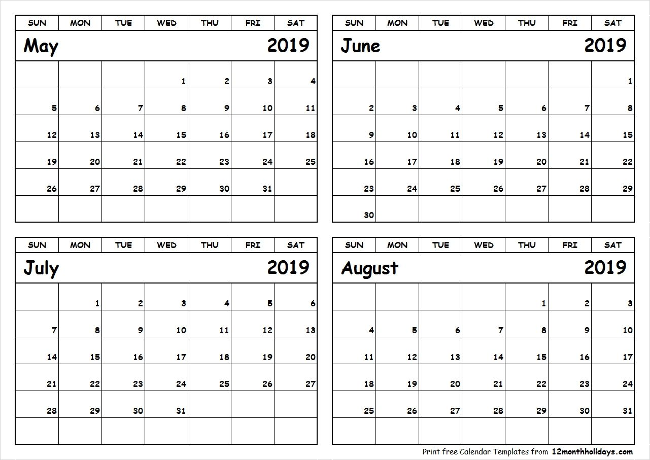 Print May To August 2019 Calendar Template 4 Month Calendar With 2019 Calendar May June July August September Calendar August Calendar Calendar Printables