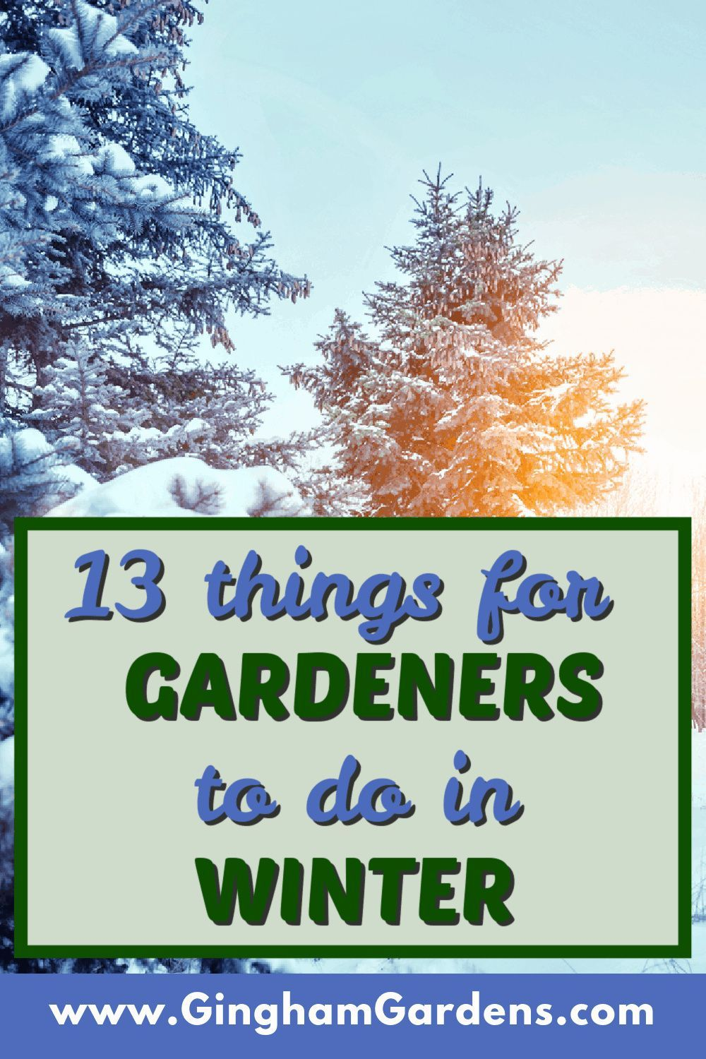97bcbc73d7c37db626264ae1ff5c2de3 - What Can Gardeners Do In Winter