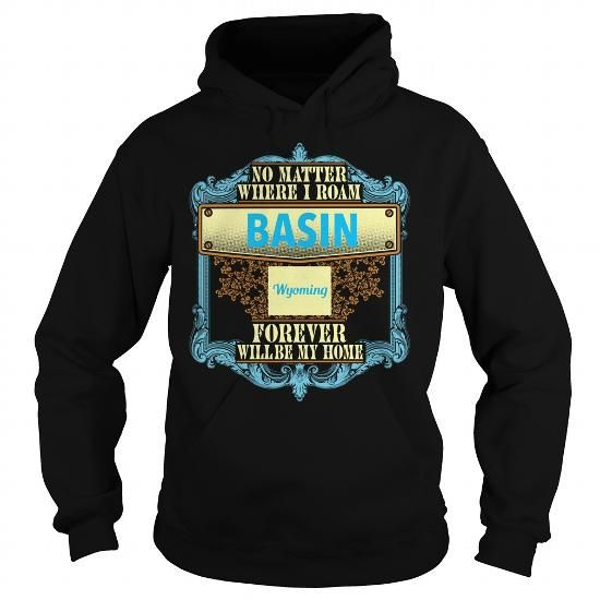 Basin in Wyoming T Shirts, Hoodies. Get it now ==► https://www.sunfrog.com/States/Basin-in-Wyoming-Black-Hoodie.html?57074 $39.95