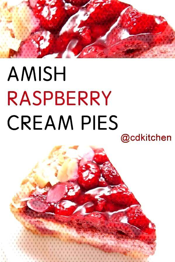 Amish Raspberry Cream Pies Recipe | - CDKitchen Recipes -