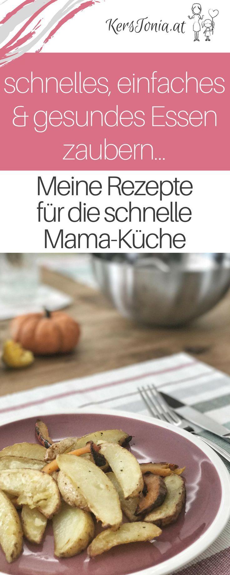 Einfache & schnelle Mama-Küche: 3 Rezepte, Tipps & Tricks wie jede ...
