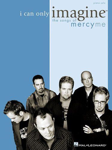 Check out I Can Only Imagine by MercyMe on Amazon Music Stream adfree or purchase CDs and MP3s now on Amazoncom