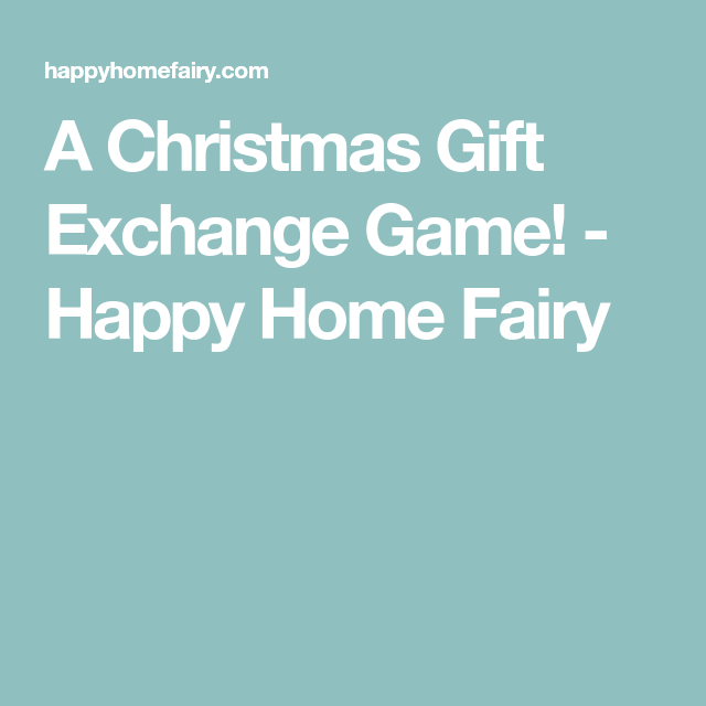 Family christmas gift exchange game ideas