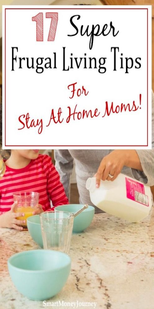 17 Super Frugal Living Tips for Stay At Home Moms#frugal #home #living #moms #stay #super #tips