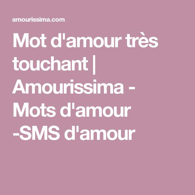 Mot Damour Très Touchant Amourissima Mots Damour Sms