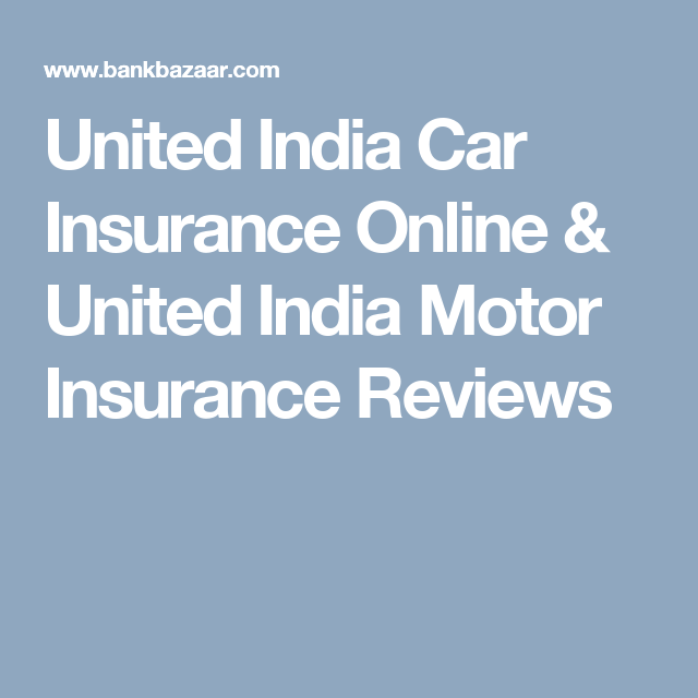 United India Car Insurance Quote With Images Life Insurance