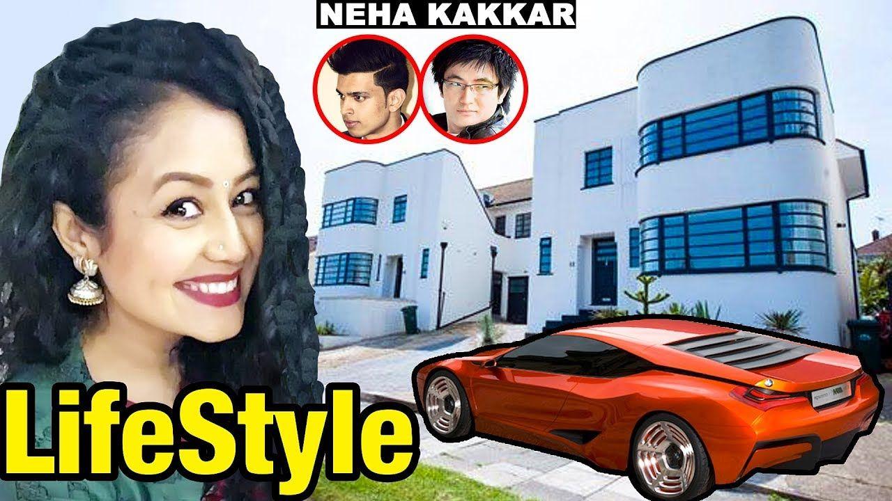 Neha Kakkar Lifestyle Unknown Facts Net Worth House Car Neha K Neha Kakkar Youtube Lifestyle