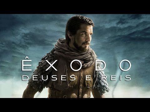 Exodo Deuses E Reis Dublado Youtube Com Imagens Filmes