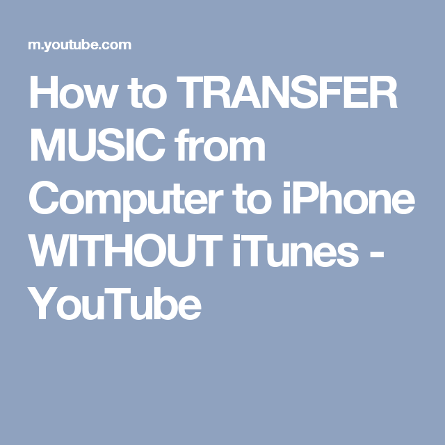 How To Transfer Music From Computer To Iphone Without Itunes Youtube Music Itunes Galaxy S8