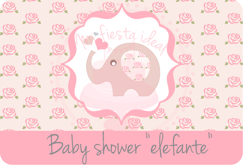 Mi fiesta ideal kit baby shower ni a elefante - Fiesta baby shower nina ...