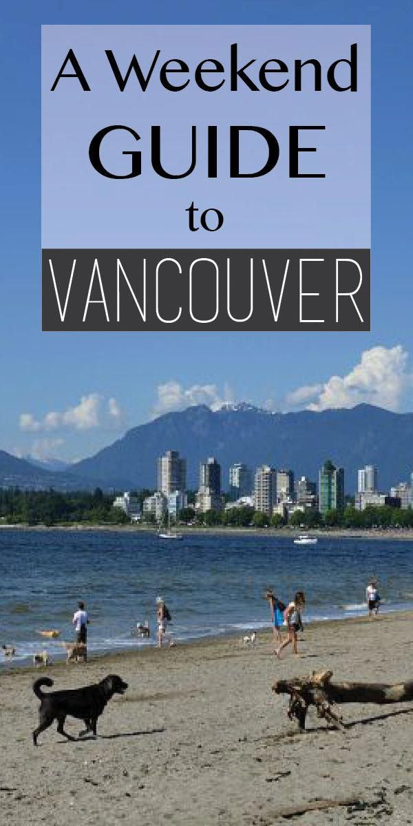 Weekend Getaway: A Guide to Vancouver - Norway to Nowhere