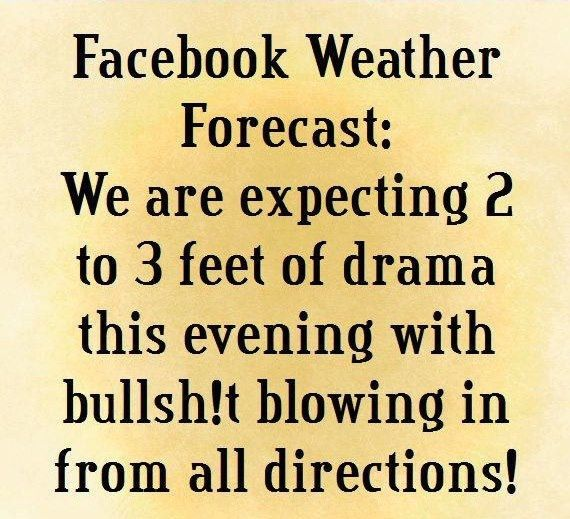 Facebook Weather Forecast Funny Quotes Quote Facebook Lol Funny
