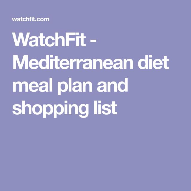 WatchFit - Mediterranean diet meal plan and shopping list