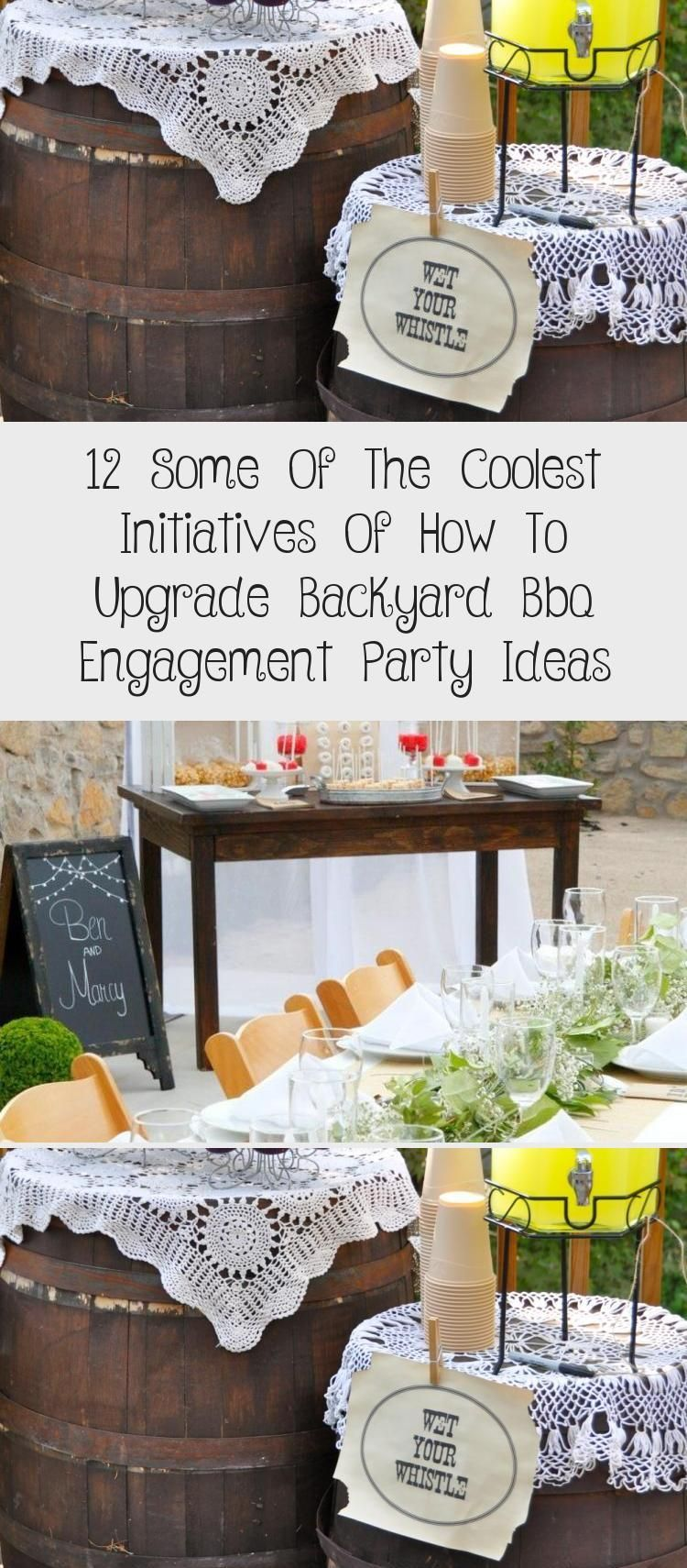12 Some Of The Coolest Initiatives Of How To Upgrade Backyard Bbq Engagement Party Ideas - WEDDING #engagementpartyideasdecorations 12 Some of the Coolest Initiatives of How to Upgrade Backyard Bbq Engagement Party Ideas #Homedecorlove #bohoweddingCeremony #bohoweddingJewelry #Summerbohowedding #bohoweddingInvites #bohoweddingDecorations