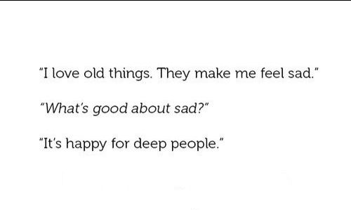 """""""Sad: It's Happy For Deep People"""" -Sally Sparrow, Doctor"""