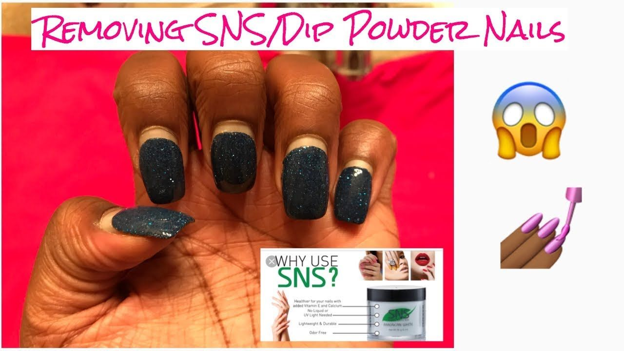 How to properly remove sns dip powder nails youtube
