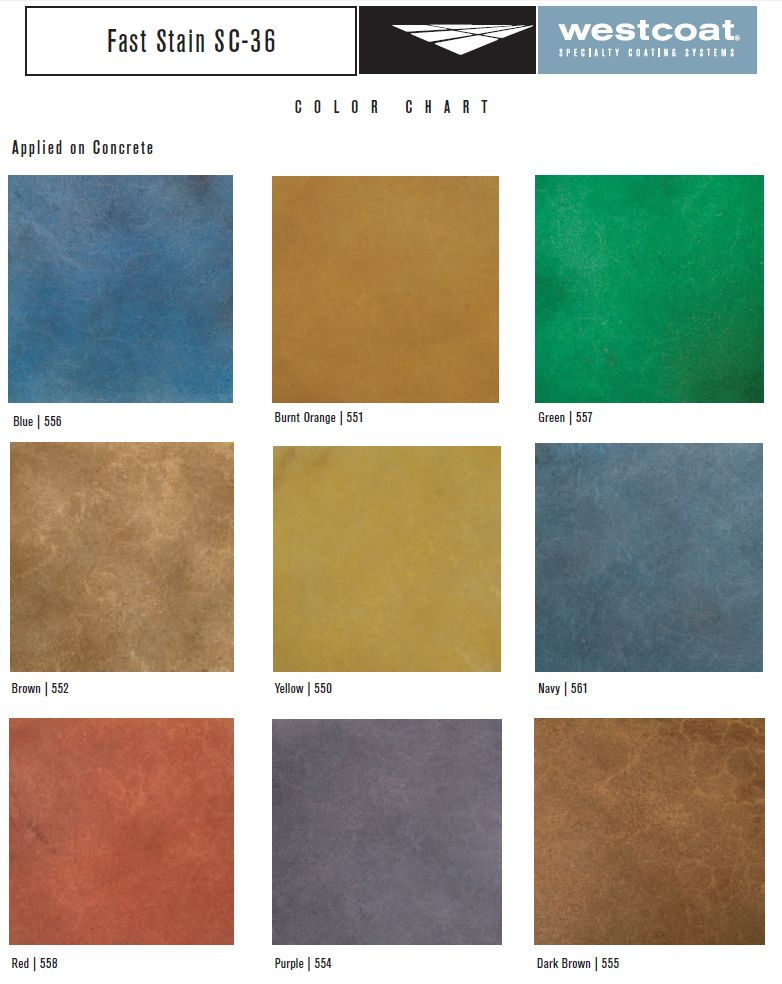 Here S A Sample Of Westcoat S Fast Stain Sc 36 Color Chart Featuring Deep Penetrating Dye Color Options Concrete Dye Color Techniques Stain