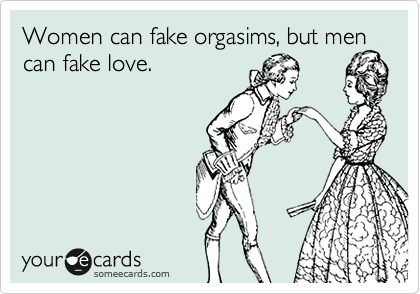 Fake orgasim