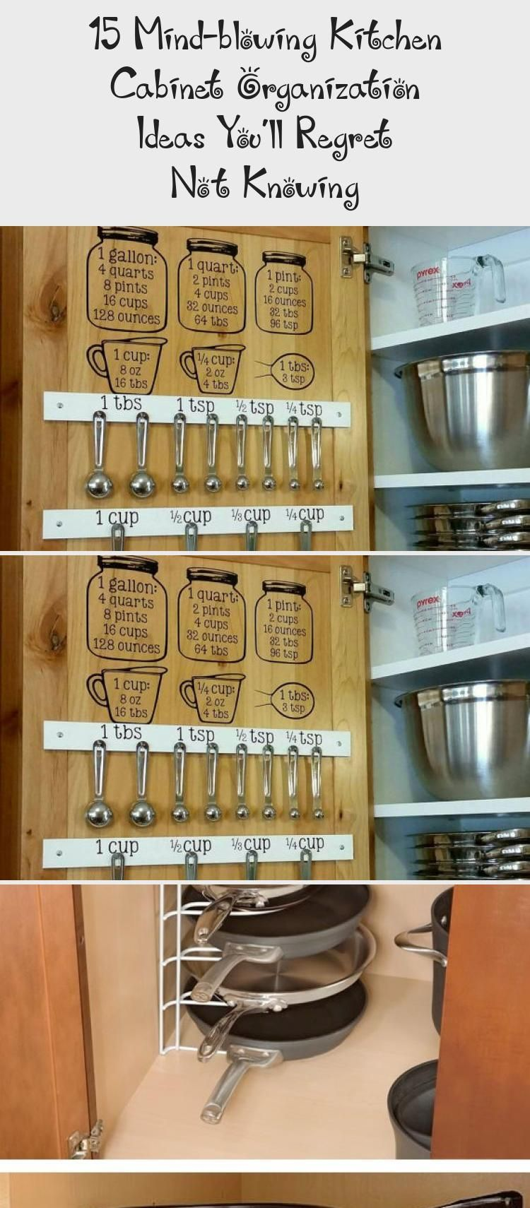15 Mind Blowing Kitchen Cabinet Organization Ideas You Ll Regret Not Knowing Information Decor In 2020 Kitchen Cabinet Organization Cabinet Organization Cabinets Organization