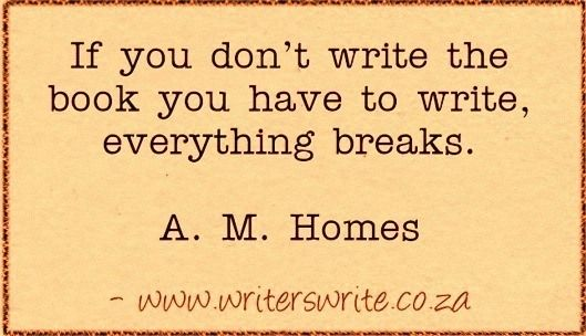 Quotable - A.M. Homes - Writers Write Creative Blog