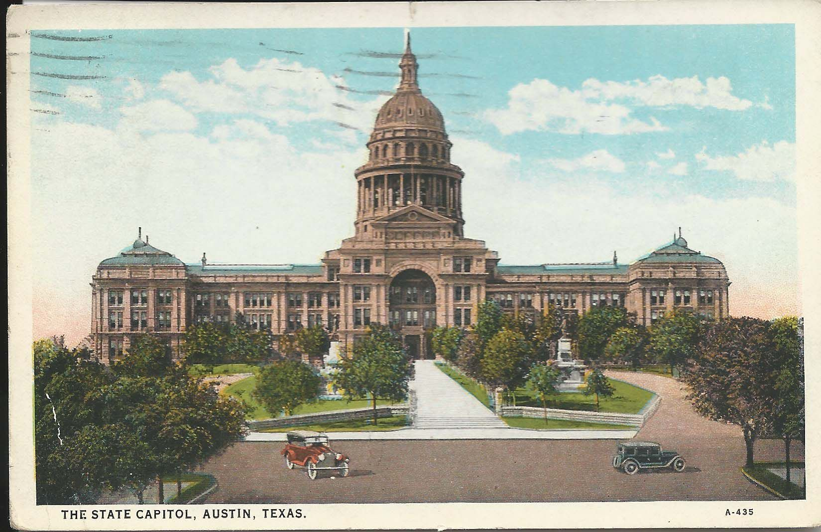 State Capitol, Austin, Texas.  Postmarked 1928. Joel Campbell owner.