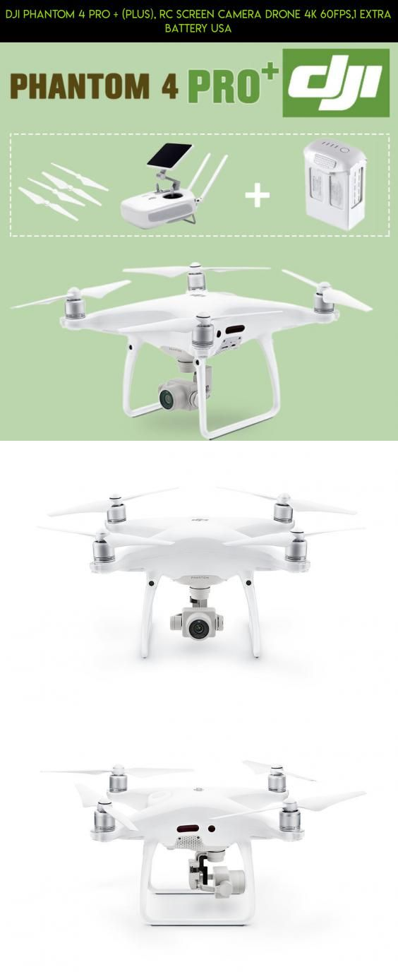 Dji Phantom 4 Pro Plus Rc Screen Camera Drone 4k 60fps 1 Extra Battery Usa Gadgets Dji Fpv Tech Parts Extra Camera Pr Dji Phantom 4 Camera