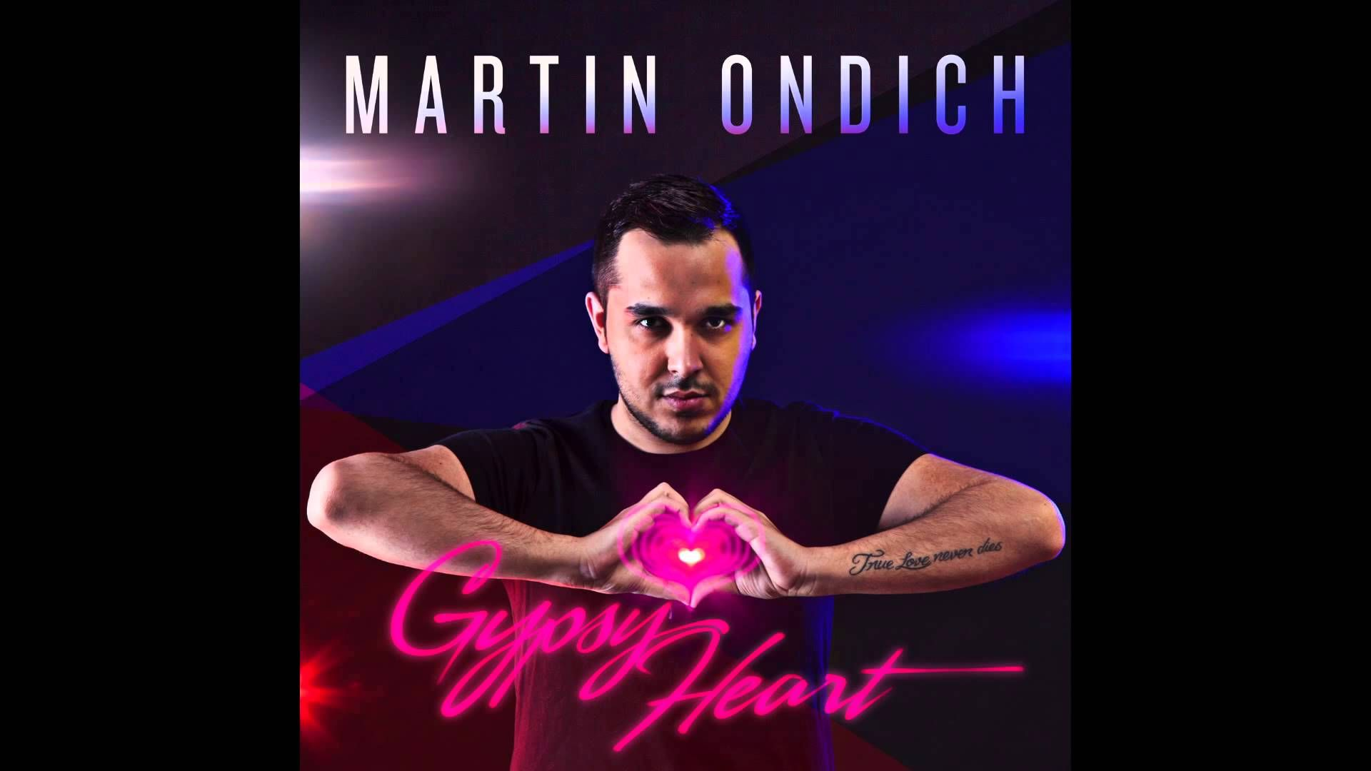 Gypsy Heart Single preview Martin Ondich