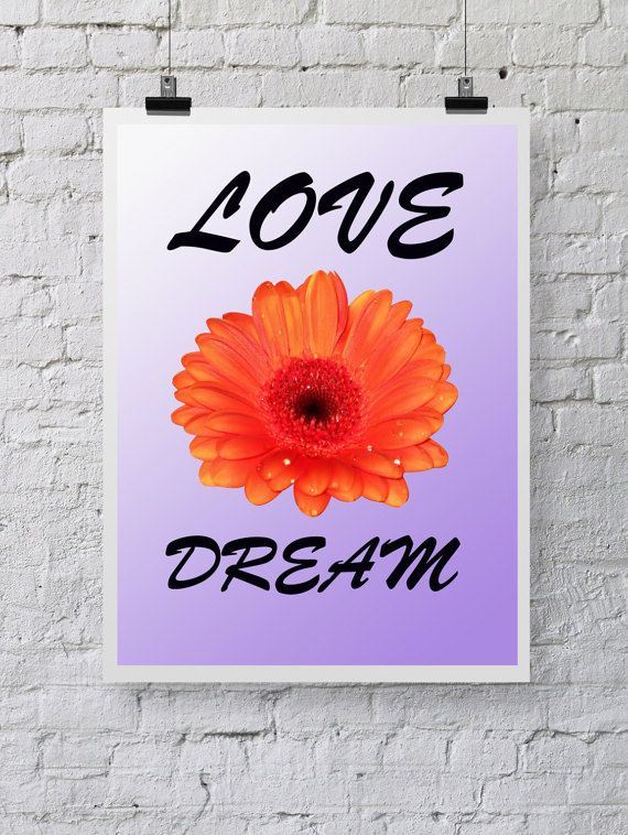 Love and dream, Flower Art  Print, Poster, Printable,  digital download, Home Wall Art, Wall Decor, spring flower, orange flowers
