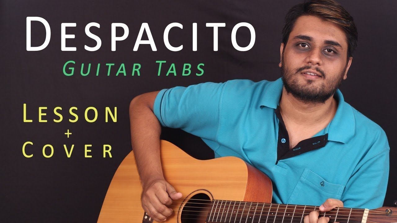 Despacito guitar tabs lead easy lesson tutorial cover despacito guitar tabs lead easy lesson tutorial cover hexwebz Images