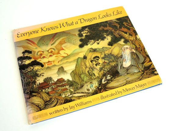Everyone Knows What A Dragon Looks Like By Jay Williams 1977 Etsy Jay Williams Mercer Mayer Beautiful Childrens Books Illustrations
