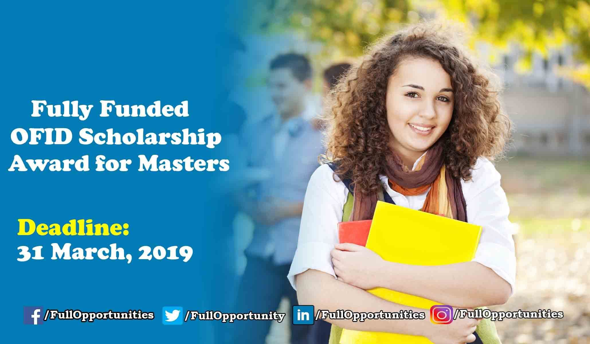 Ofid Scholarship Award For Masters 2020 Updated With Images