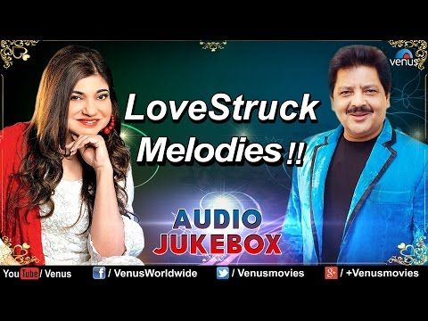 Udit Narayan Alka Yagnik Lovestruck Melodies Hindi Songs 90 S Bollywood Romantic Songs Youtube Evergreen Songs Romantic Love Song Romantic Songs