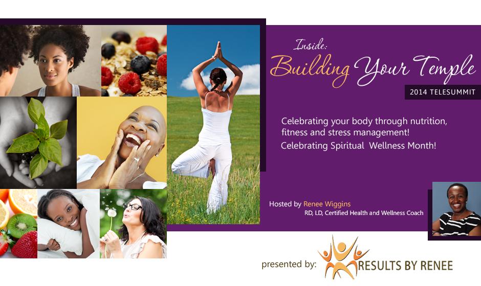 telesummitt banner for Spiritual Body Building, Change Your Mind, Change Your Temple, Change Your life